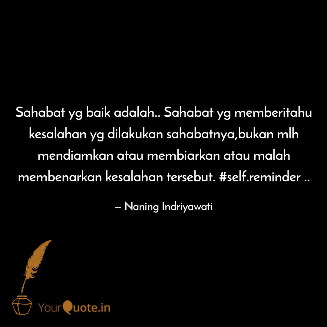 sahabat yg baik adalah quotes writings by naning
