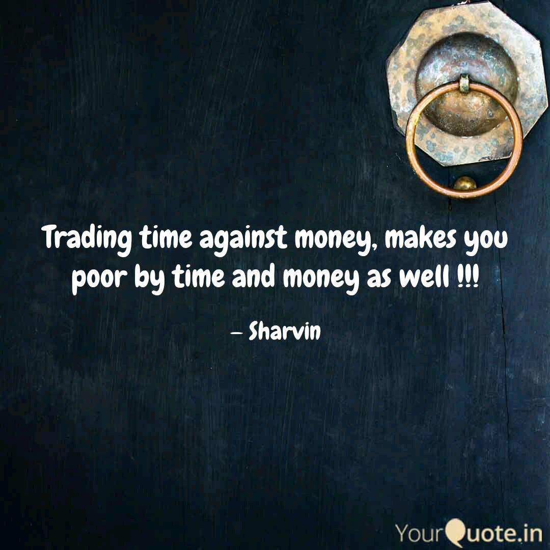 Trading time for money quotes mawer investment management mutual funds