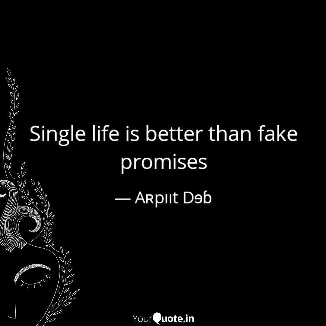 Better single quotes is life 27 Quotes