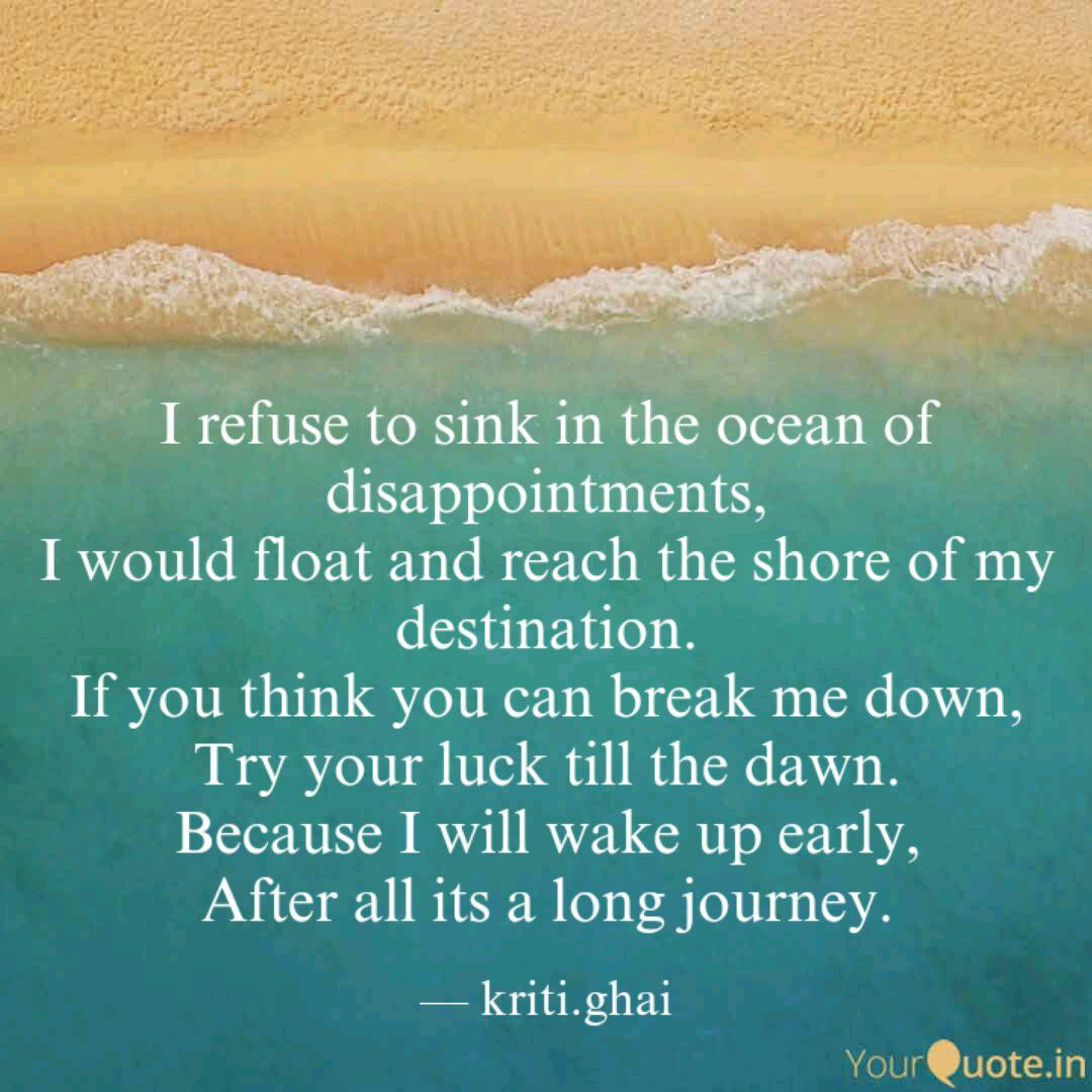 I refuse to sink in the o... | Quotes & Writings by kriti ...