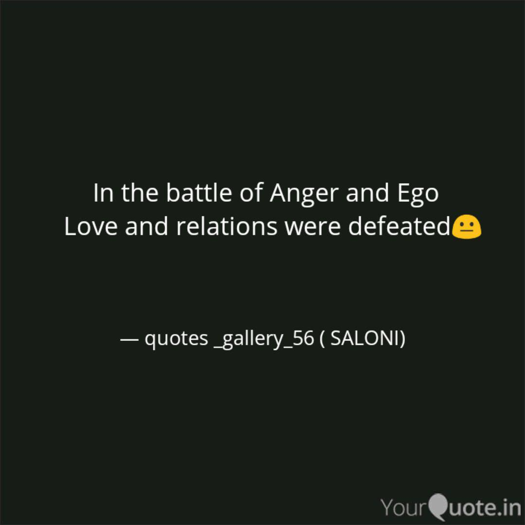 in the battle of anger quotes writings by saloni jain