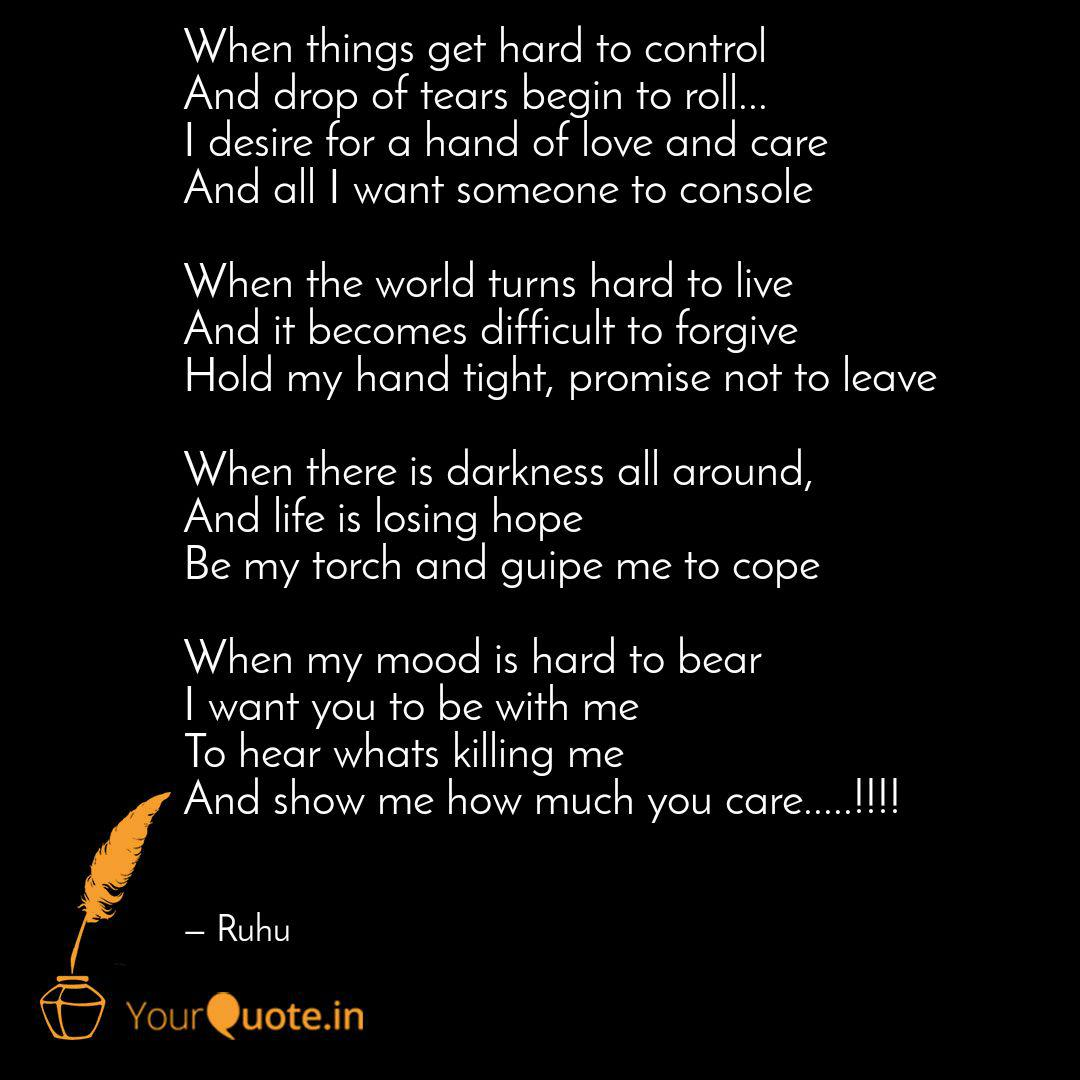 When Things Get Hard To C Quotes Writings By Ruhu Sandhu