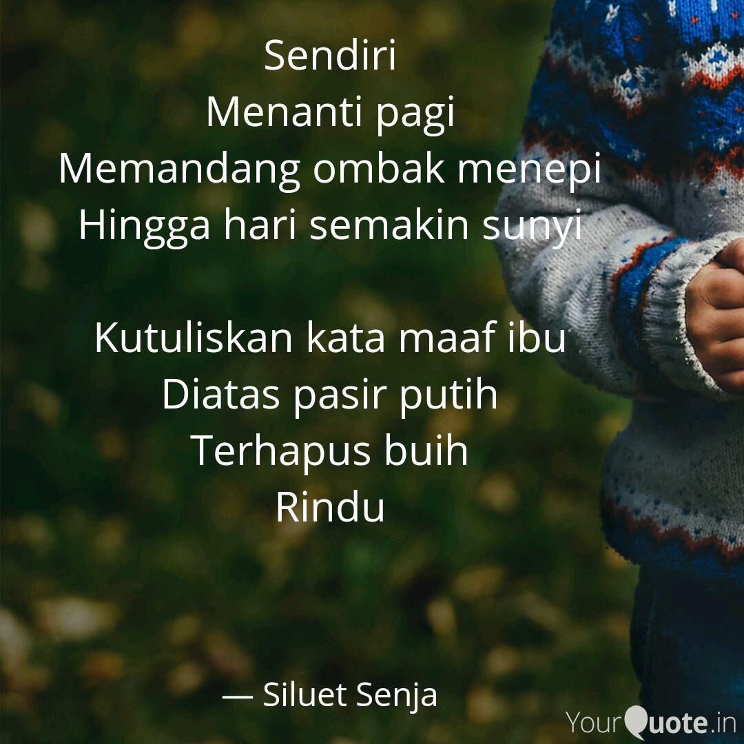 sendiri menanti pagi mema quotes writings by siluet senja