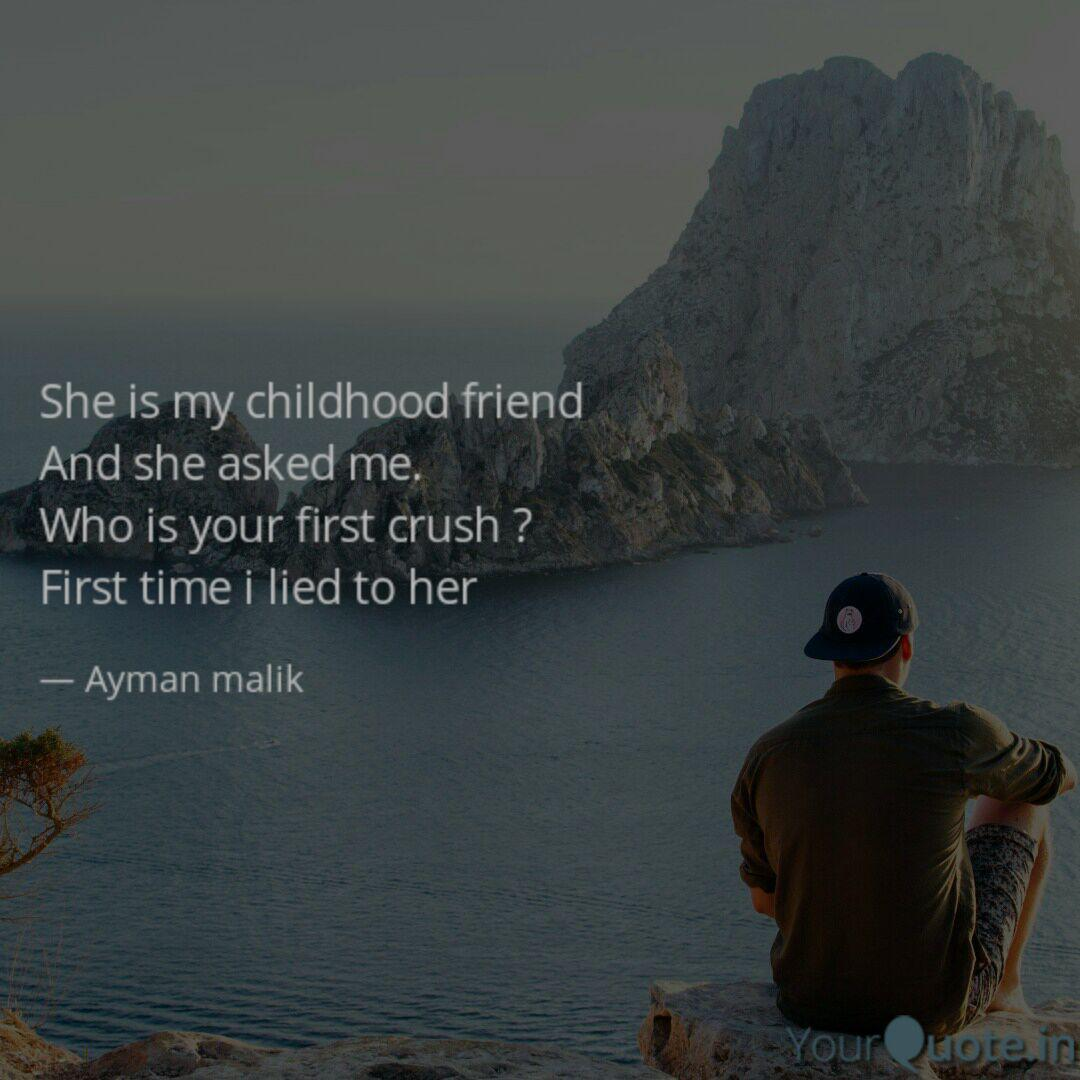 She Is My Childhood Frien Quotes Writings By Ayman Malik