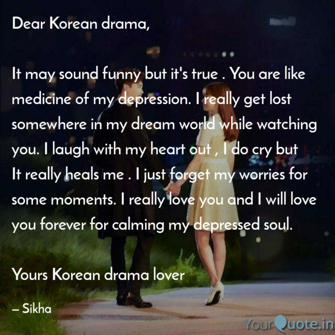 dear korean drama it ma quotes writings by sikha yourquote