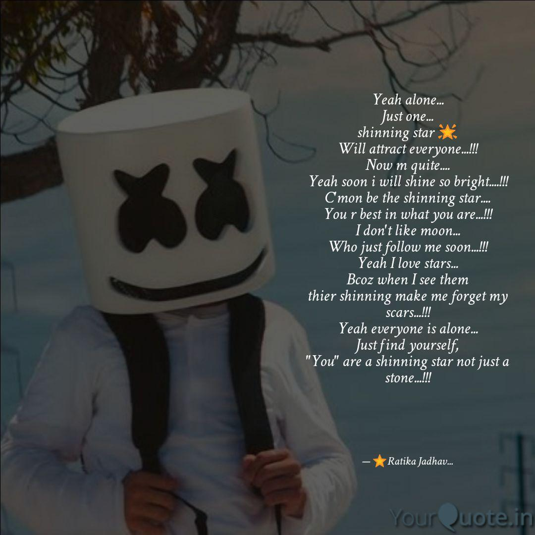 best marshmello quotes status shayari poetry thoughts yourquote