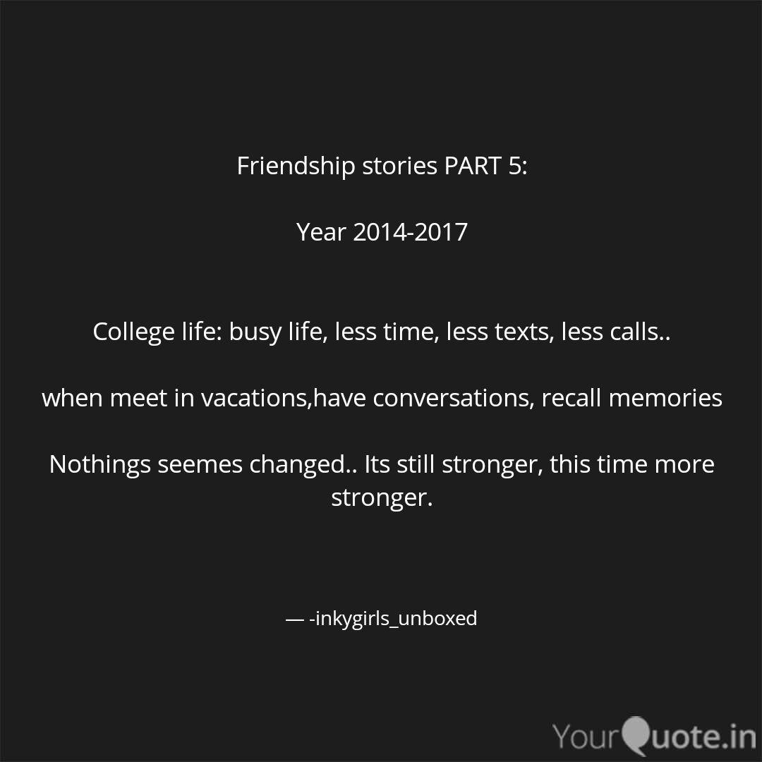 friendship stories part quotes writings by inkygirls