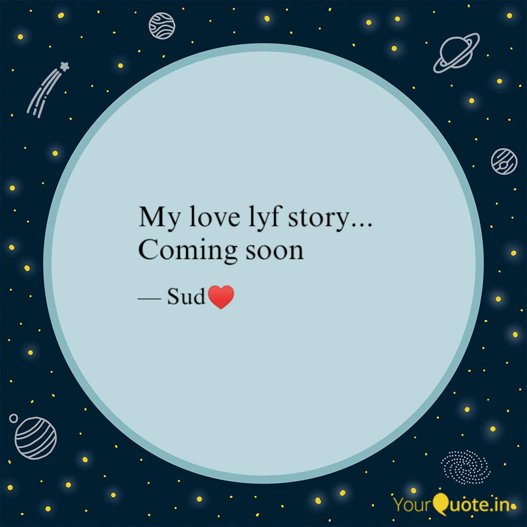 My Love Lyf Story Comi Quotes Writings By Su Po Yourquote