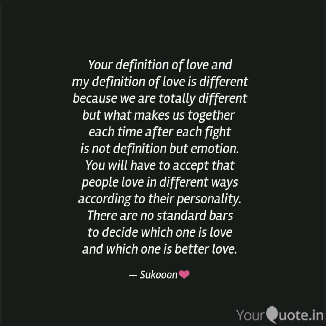 Your definition of love a  Quotes & Writings by Vijeta Mundade