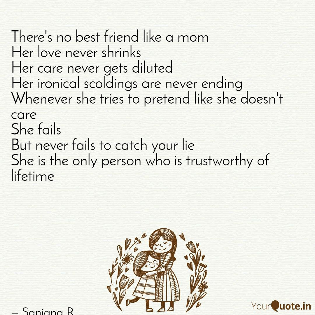there s no best friend l quotes writings by sanjana r