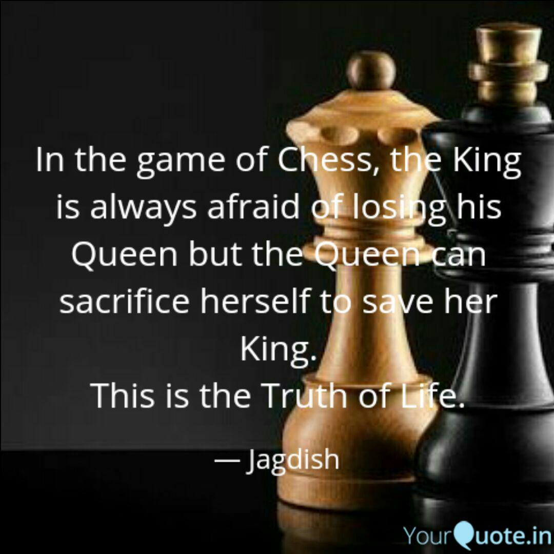 In the game of Chess, the... | Quotes & Writings by Jagdish ...