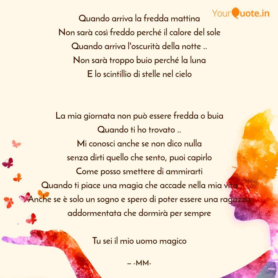 Il Freddo Quando Arriva quando arriva la fredda m | quotes & writings by mika