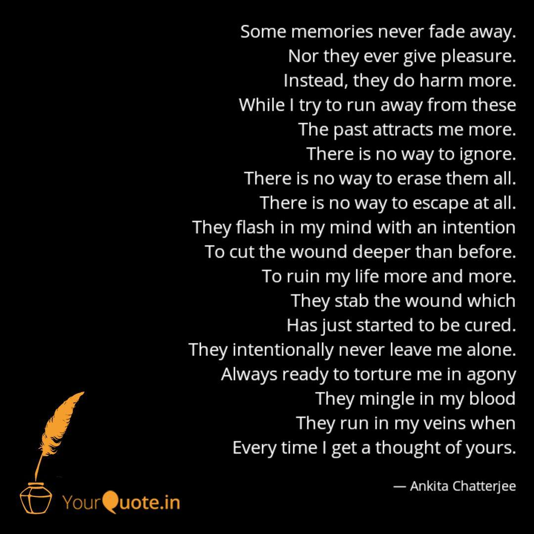 some memories never fade quotes writings by ankita