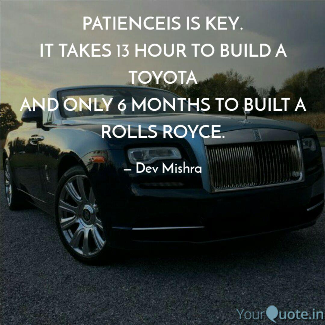 Patienceis Is Key It Tak Quotes Writings By Dev Mishra Yourquote
