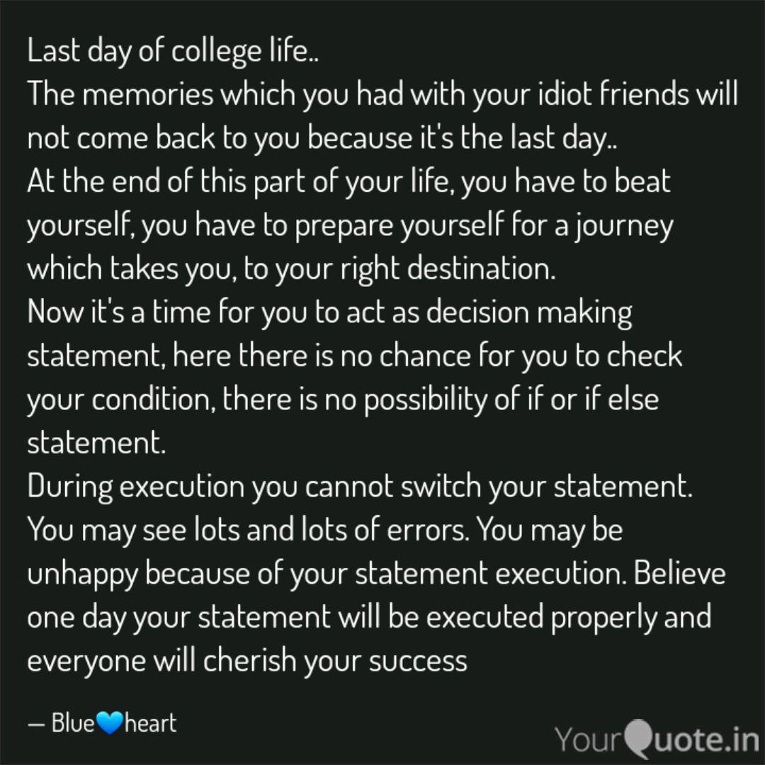 Last day of college life.  Quotes & Writings by Nivedha Mohan