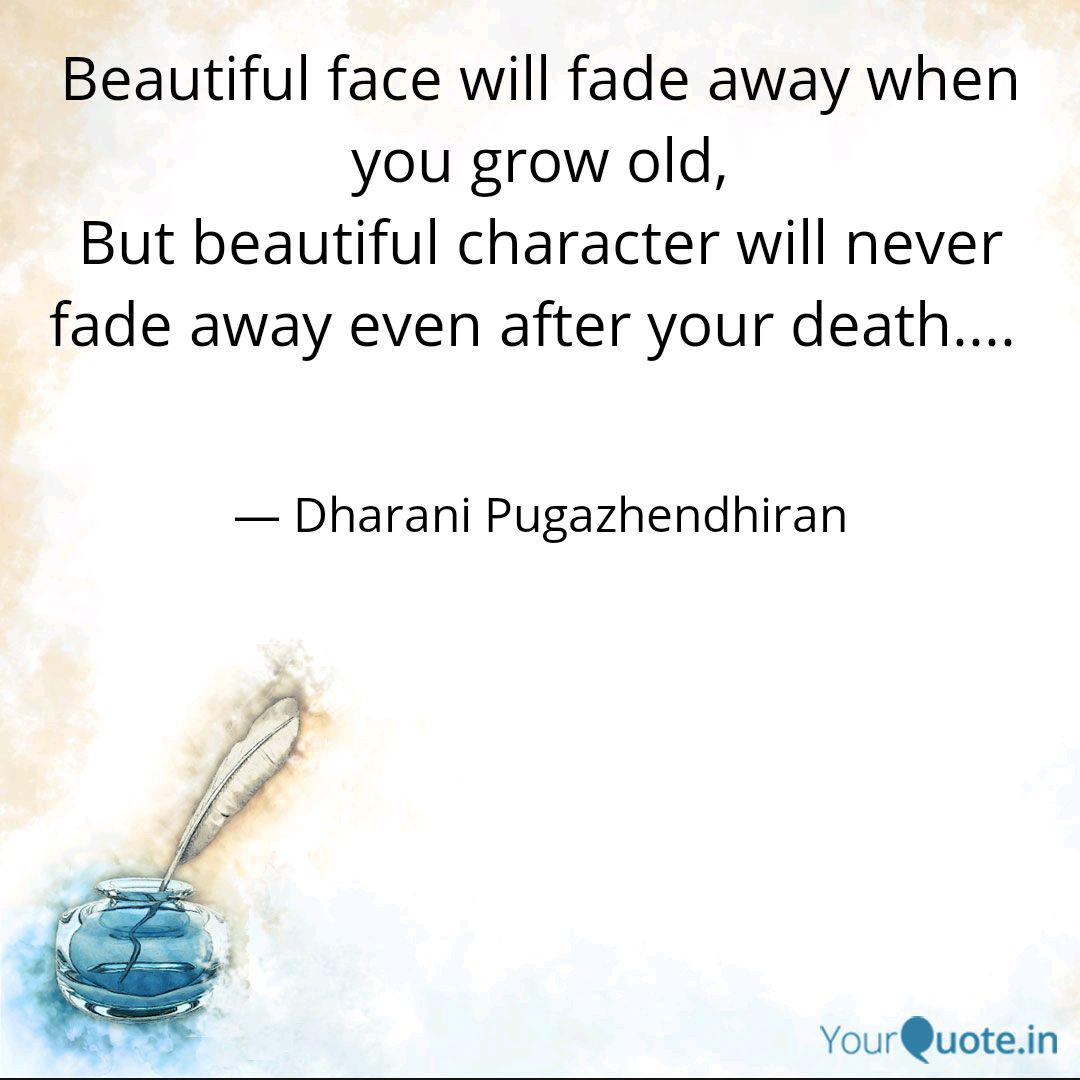 Beautiful Face Will Fade Quotes Writings By Dharani Pugazhendhiran Yourquote