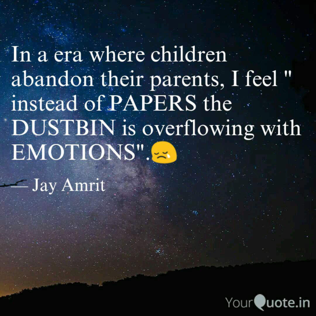 In A Era Where Children A Quotes Writings By Jay Amrit Yourquote