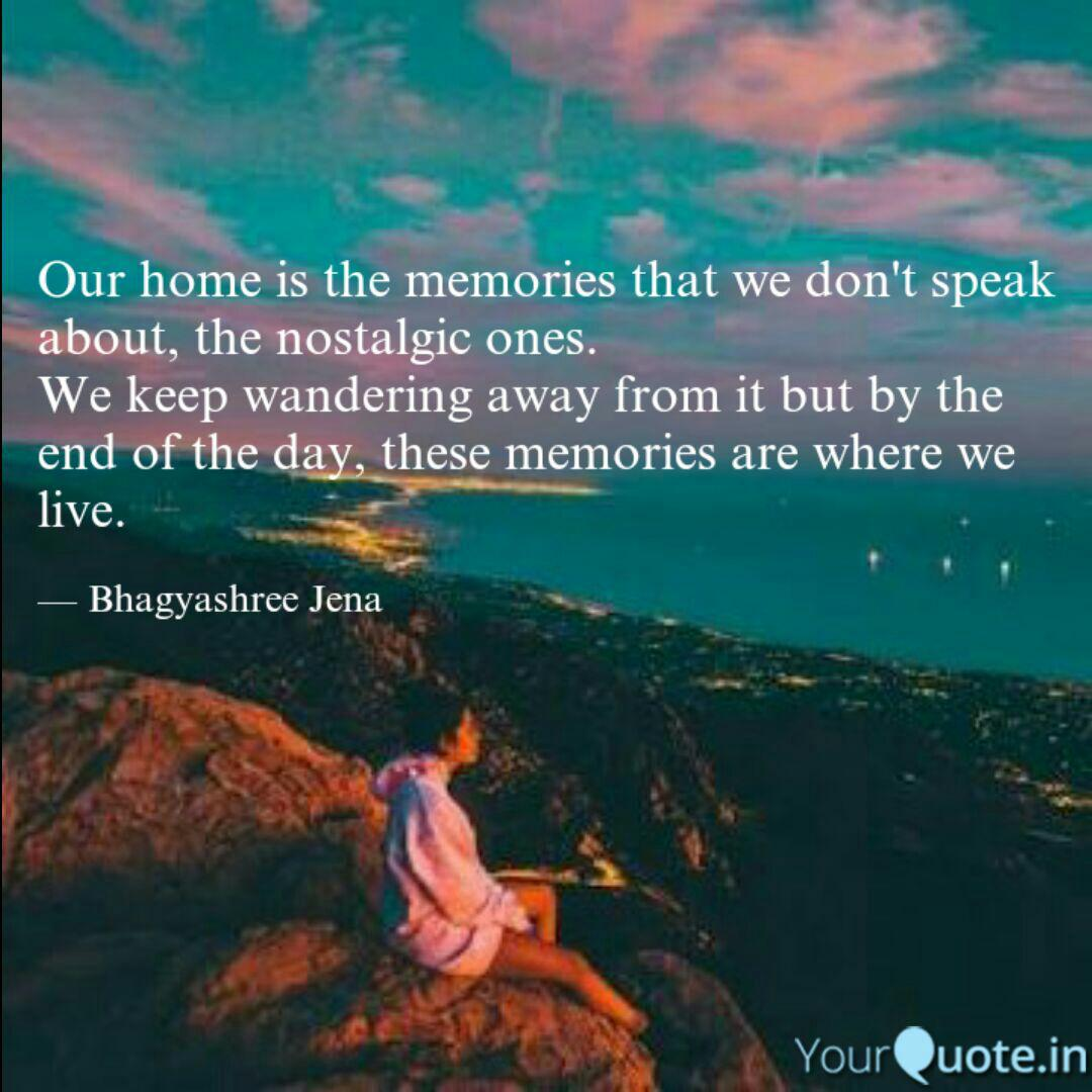 our home is the memories quotes writings by bhagyashree
