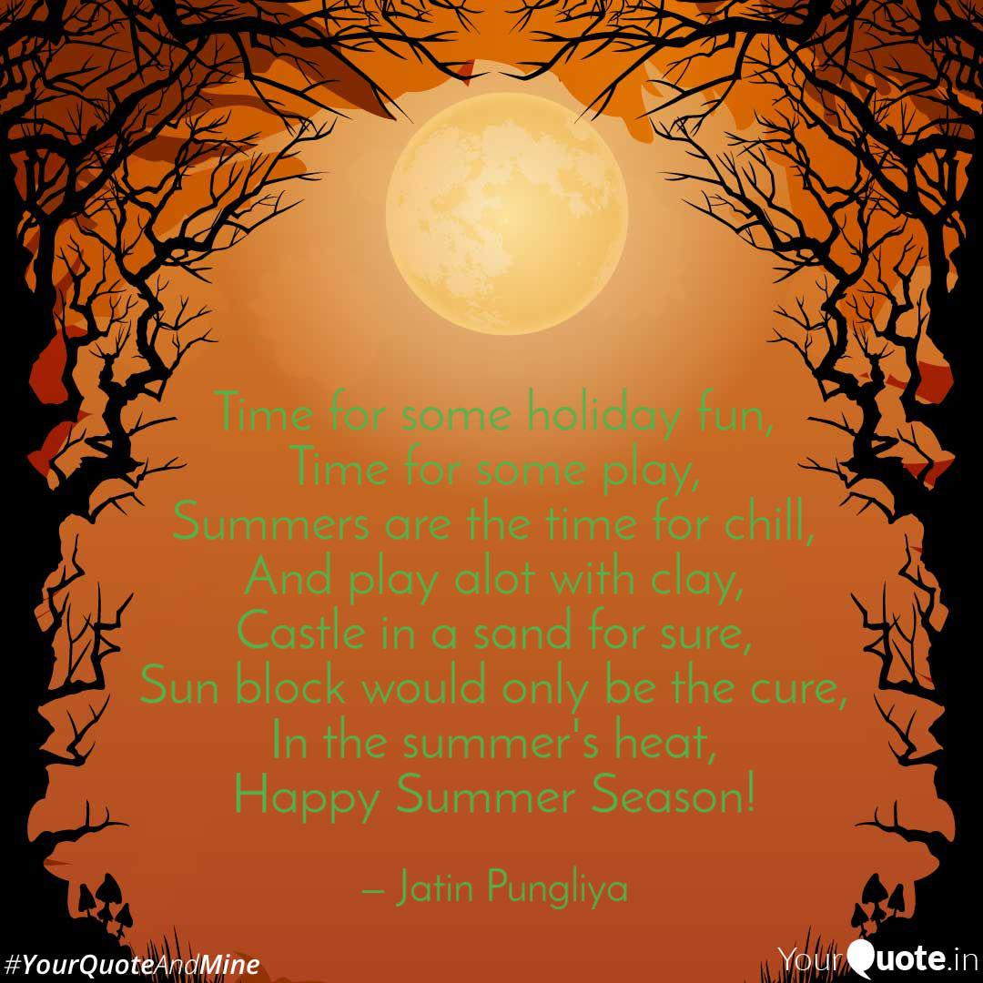 Time For Some Holiday Fun Quotes Writings By Jatin